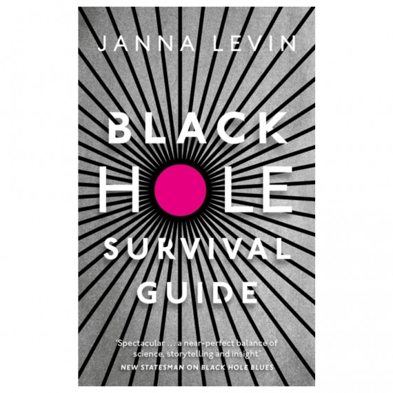Black Hole Survival Guide by Janna Levin