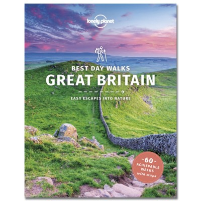 Lonely Planet Best Day Walks Great Britain by Lonely Planet