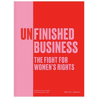 Unfinished Business: The Fight for Women's Rights