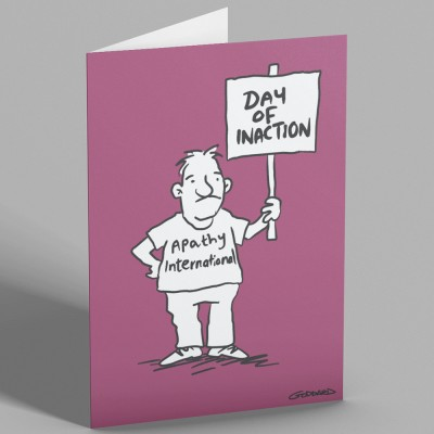 Day Of Inaction Greetings Card