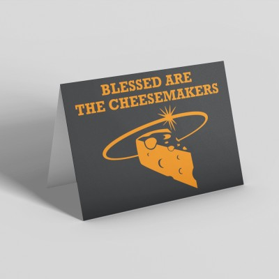 Blessed Are The Cheesemakers Greetings Card
