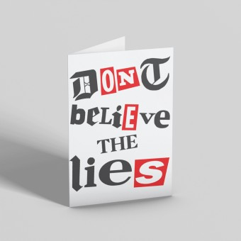 Don't Believe The Lies Greetings Card