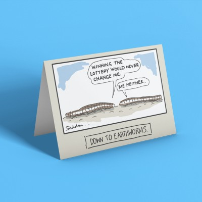 Down To Earthworms Greetings Card