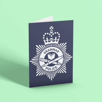 Grammar Police Greetings Card