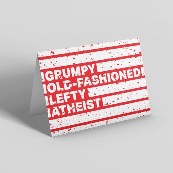 Grumpy Old-Fashioned Lefty Atheist Greetings Card