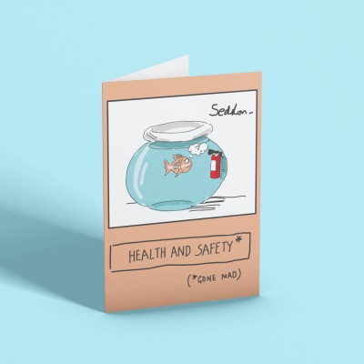 Health and Safety (Gone Mad) Greetings Card