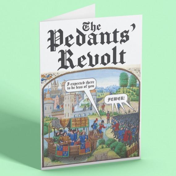 The Pedants' Revolt Greetings Card