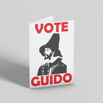 """Guy Fawkes """"Vote Guido"""" Greetings Card"""