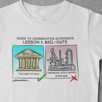 Guide To Conservative Economics: Bail Outs T-Shirt