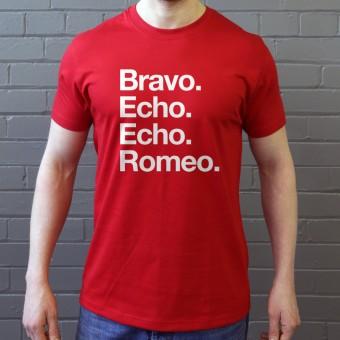 Bravo Echo Echo Romeo T-Shirt