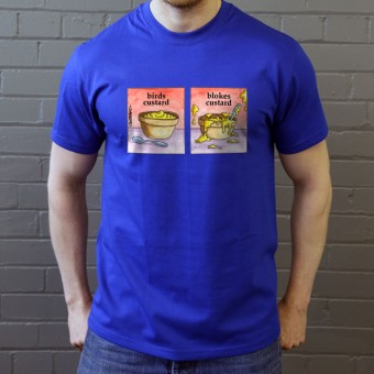 Birds Custard/Blokes Custard T-Shirt