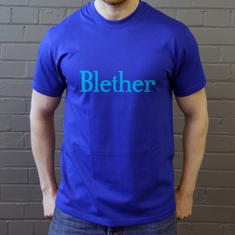 Blether T-Shirt