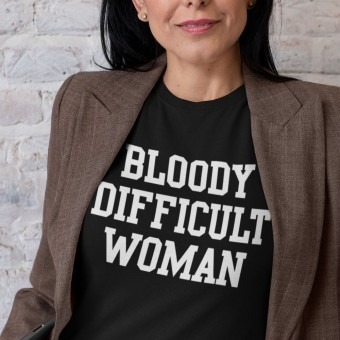 Bloody Difficult Woman T-Shirt