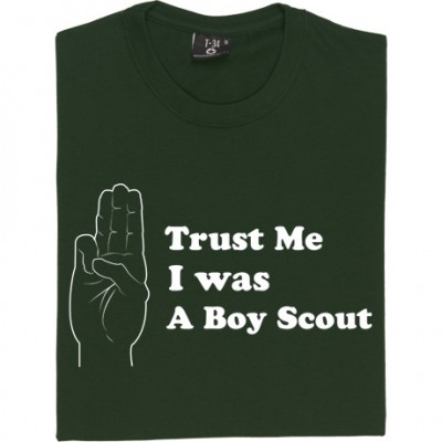 Trust Me, I Was A Boy Scout