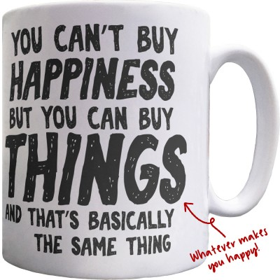 You Can't Buy Happiness Personalised Ceramic Mug