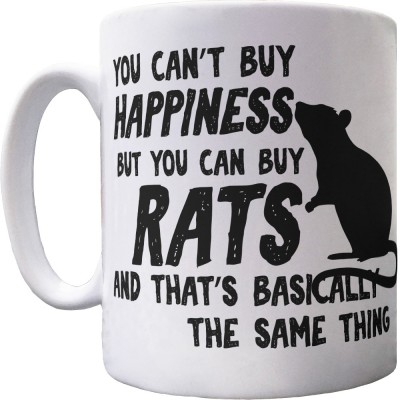 You Can't Buy Happiness But You Can Buy Rats Ceramic Mug