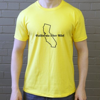 California Uber Alles T-Shirt