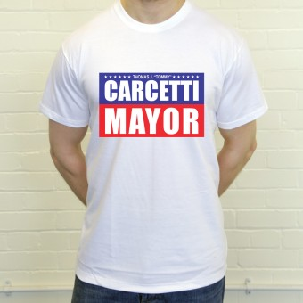 Carcetti For Mayor T-Shirt