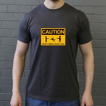 Caution Gentlemen Duelling T-Shirt