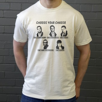Choose Your Chaser T-Shirt