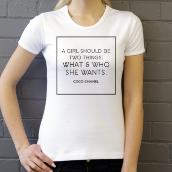 "Coco Chanel ""What & Who She Wants"" T-Shirt"