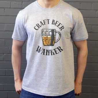 Craft Beer Wanker T-Shirt