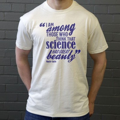 "Marie Curie ""Science Has Great Beauty"" Quote"