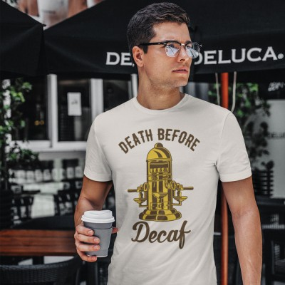 Death Before Decaf (Coffee Machine)
