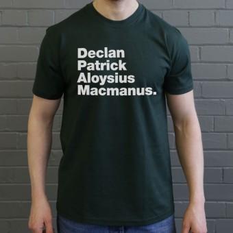 Declan Patrick Aloysius Macmanus T-Shirt