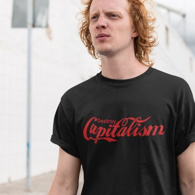 Destroy Capitalism