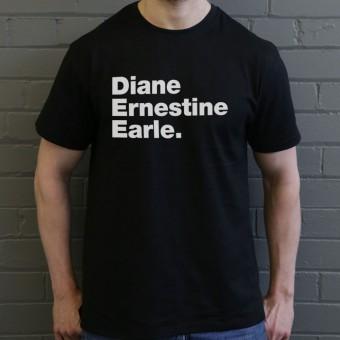Diane Ernestine Earle T-Shirt