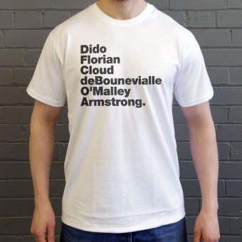 Dido Florian Cloud De Bounevialle O'Malley Armstrong T-Shirt