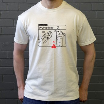 Drying Baby Instructions T-Shirt