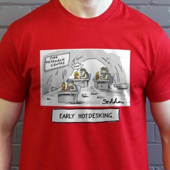 Early Hot-Desking T-Shirt