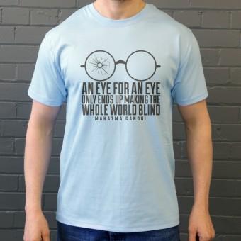 "Mahatma Gandhi ""An Eye For An Eye..."" T-Shirt"