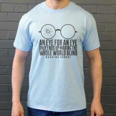 "Mahatma Gandhi ""An Eye For An Eye..."""