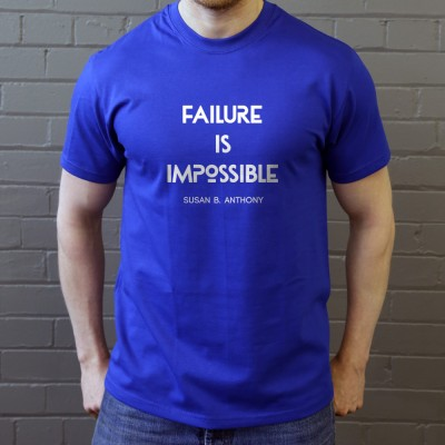 "Susan B. Anthony ""Failure Is Impossible"" Quote"