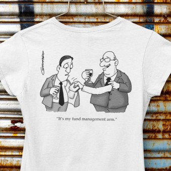It's My Fund Management Arm T-Shirt