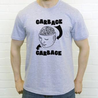 Garbage In, Garbage Out T-Shirt
