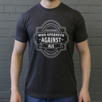 "George Borrow ""Ale"" Quote T-Shirt"