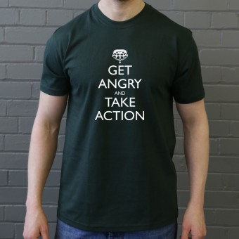 Get Angry and Take Action T-Shirt