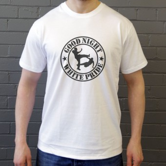 Good Night White Pride T-Shirt