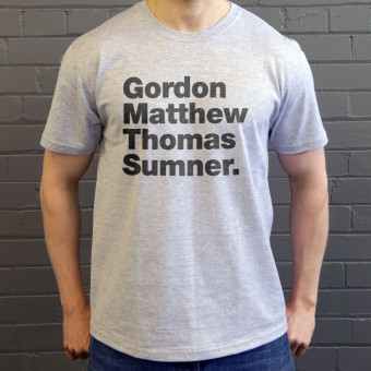 Gordon Matthew Thomas Sumner T-Shirt