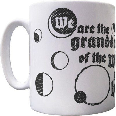 We Are The Granddaughters Of The Witches You Could Not Burn Ceramic Mug