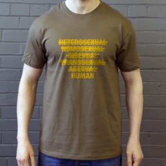 Heterosexual, Homosexual, Bisexual, Transsexual, Asexual, Human T-Shirt