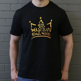 His Majesty King Mob (Gold Print) T-Shirt