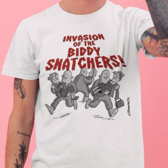 Invasion Of The Biddy-Snatchers T-Shirt