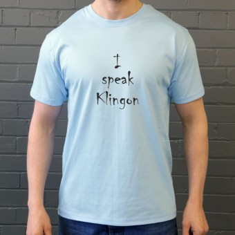 I Speak Klingon T-Shirt