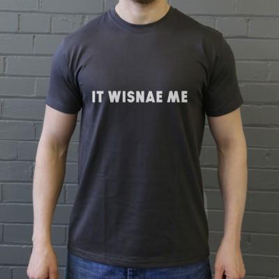 It Wisnae Me