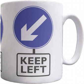 Keep Left Ceramic Mug